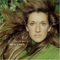 Celine Dion - 'That's The Way It Is'
