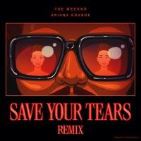 The Weeknd & Ariana Grande - 'Save Your Tears'