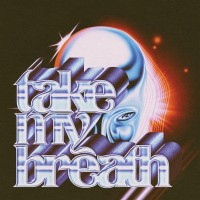 The Weeknd - 'Take My Breath'
